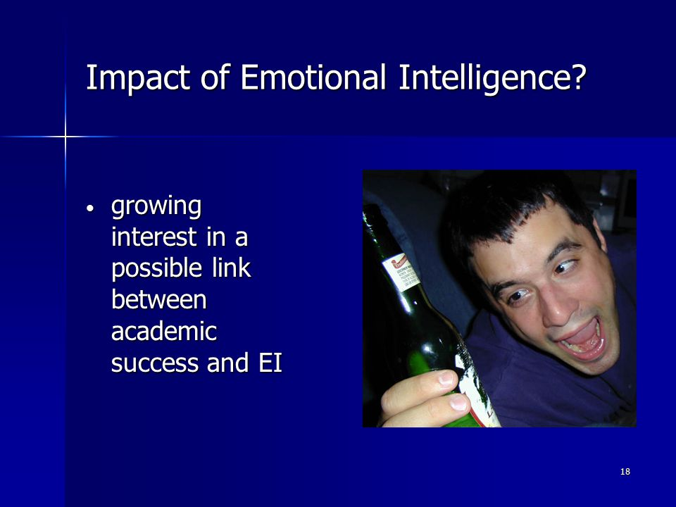18 Impact of Emotional Intelligence.