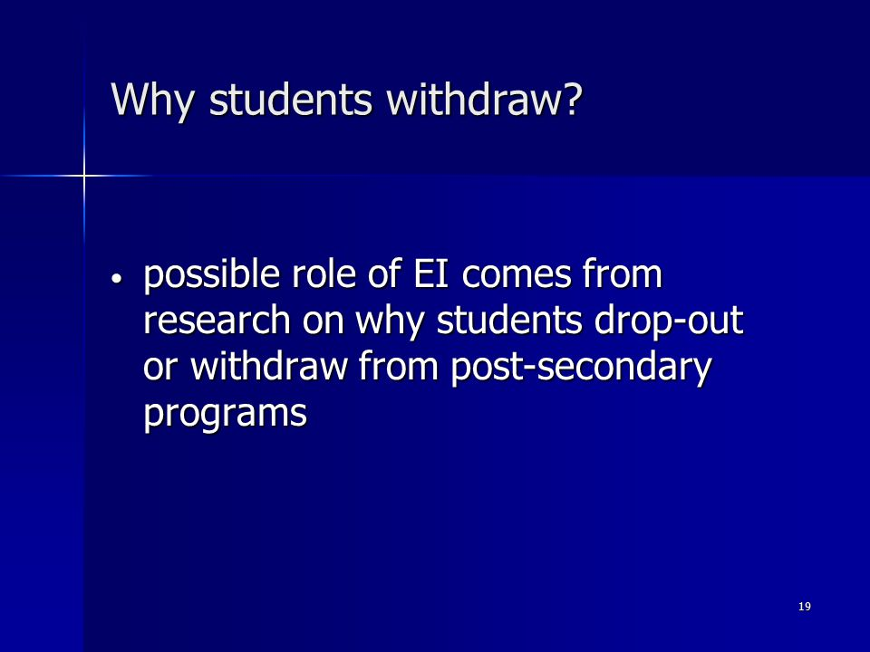 19 Why students withdraw.
