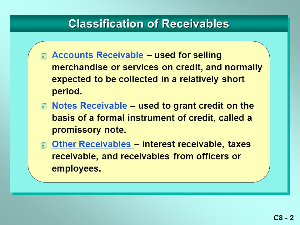 C8 - 3 Accounting for Uncollectible Accounts Receivable This method is not consistent with the matching principle.