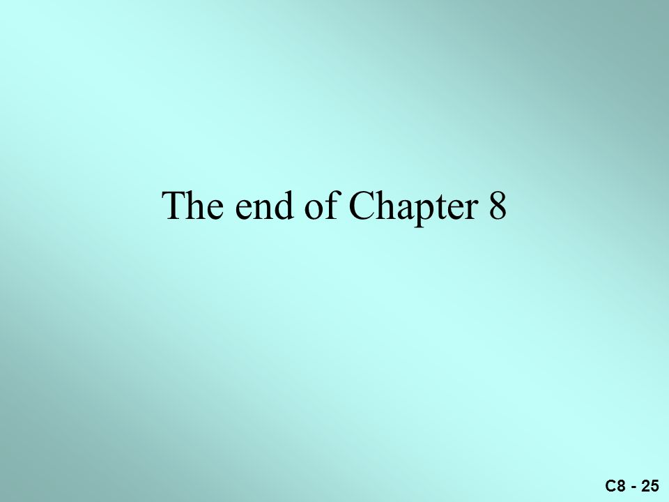 C8 - 25 The end of Chapter 8