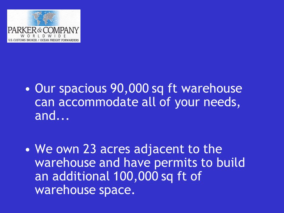 Our spacious 90,000 sq ft warehouse can accommodate all of your needs, and...
