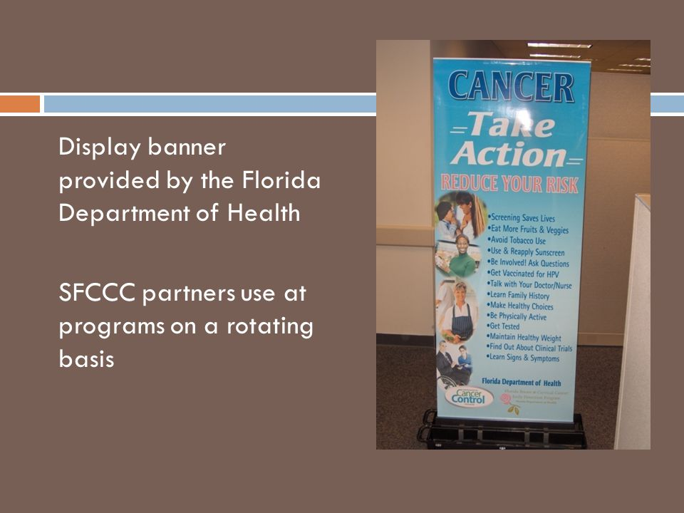 Display banner provided by the Florida Department of Health SFCCC partners use at programs on a rotating basis