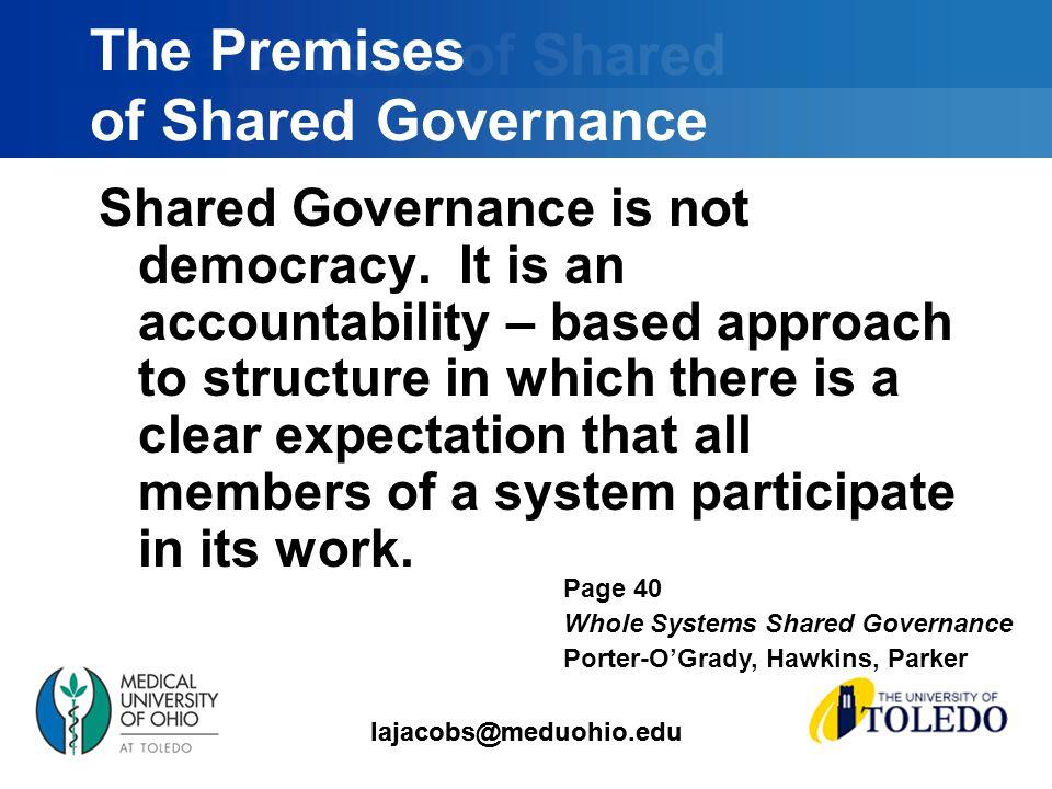 lajacobs@meduohio.edu Shared Governance is not democracy.