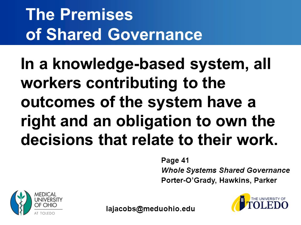 In a knowledge-based system, all workers contributing to the outcomes of the system have a right and an obligation to own the decisions that relate to their work.