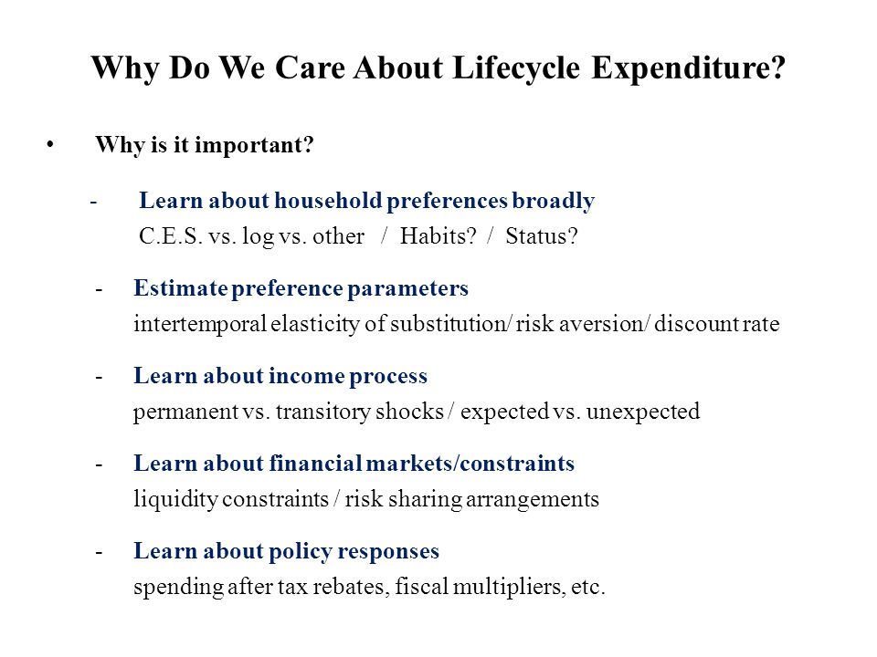Why Do We Care About Lifecycle Expenditure. Why is it important.