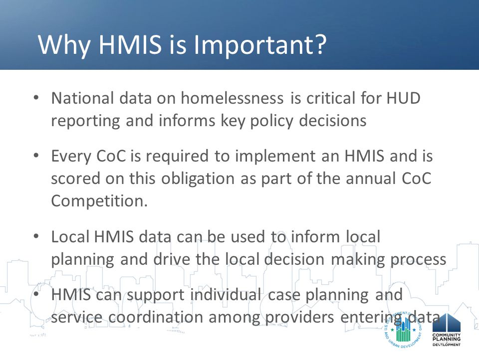 Why HMIS is Important.
