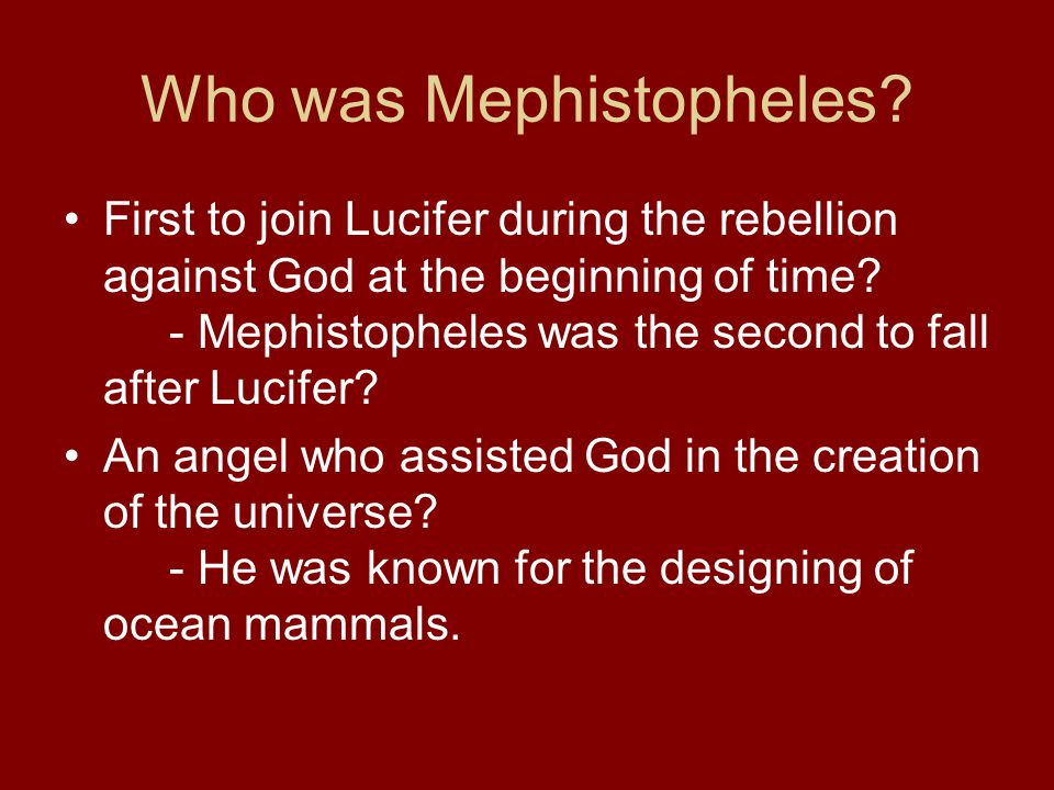 Who was Mephistopheles.