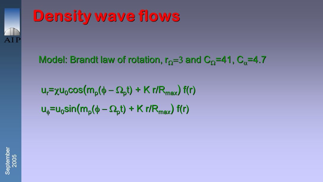 September 2005 Mean flow Rotation law:  =   (1+(r/r   n ) -1/n (n=2) r  =2 r  =5