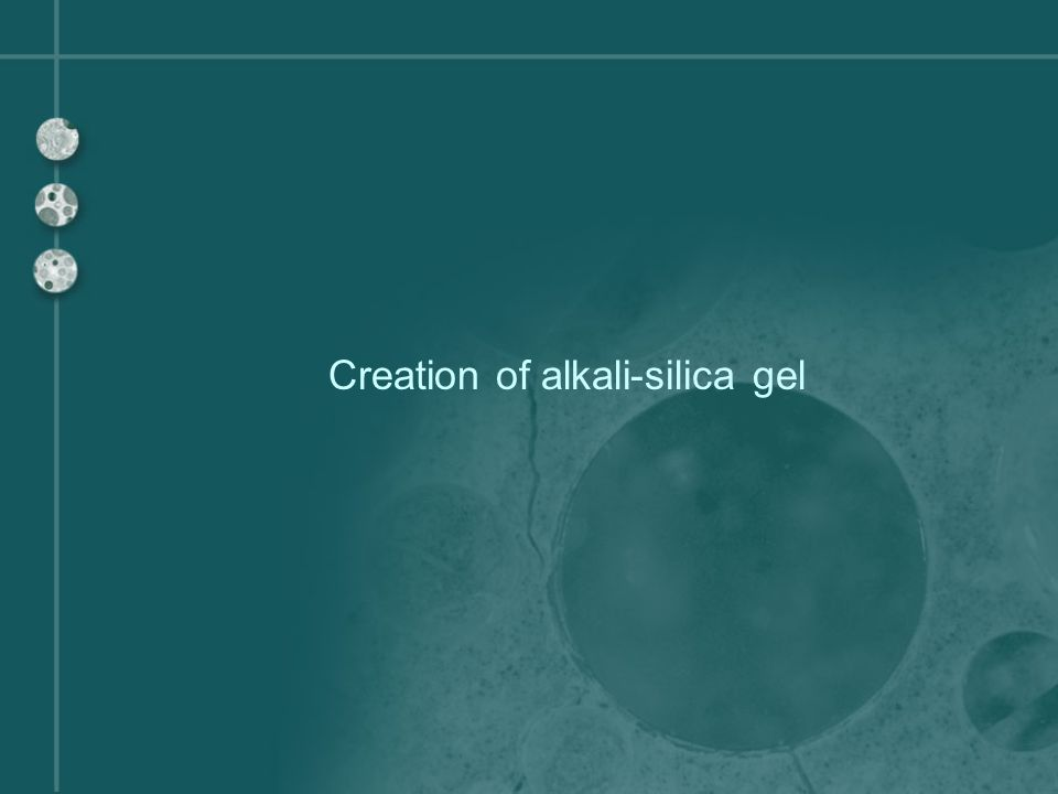 Reactants: alkalis, reactive silica, and water Alkalis Main cations: Sodium (Na + ) Potassium (K + ) Common sources: Portland cement Deicing agents Seawater Creation of alkali-silica gel