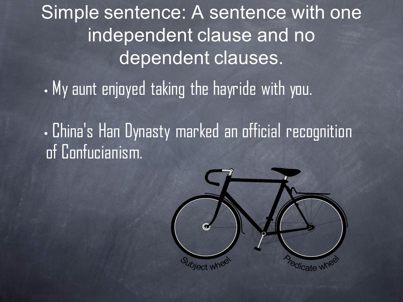 Simple sentence: A sentence with one independent clause and no dependent clauses.
