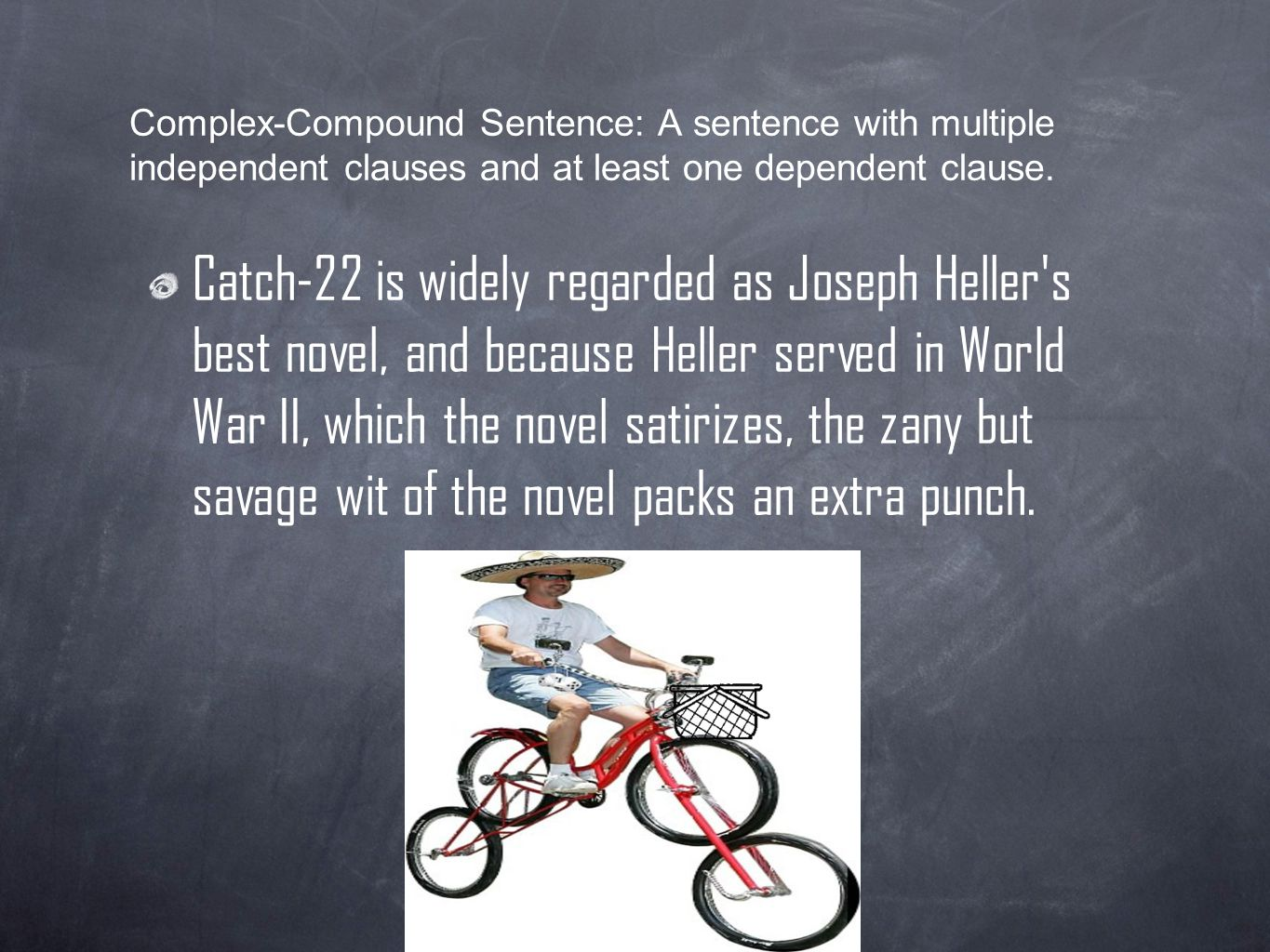 Complex-Compound Sentence: A sentence with multiple independent clauses and at least one dependent clause.