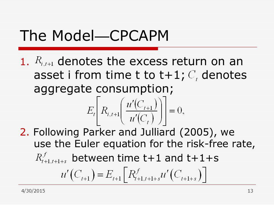 4/30/201513 The Model — CPCAPM 1.