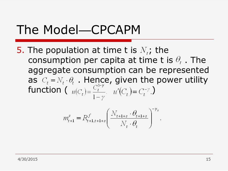 4/30/201515 The Model — CPCAPM 5.