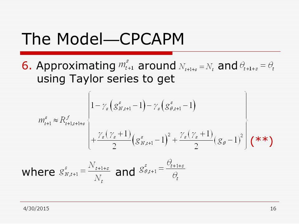 4/30/201516 The Model — CPCAPM 6.