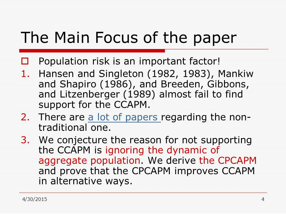 4/30/20154 The Main Focus of the paper  Population risk is an important factor.
