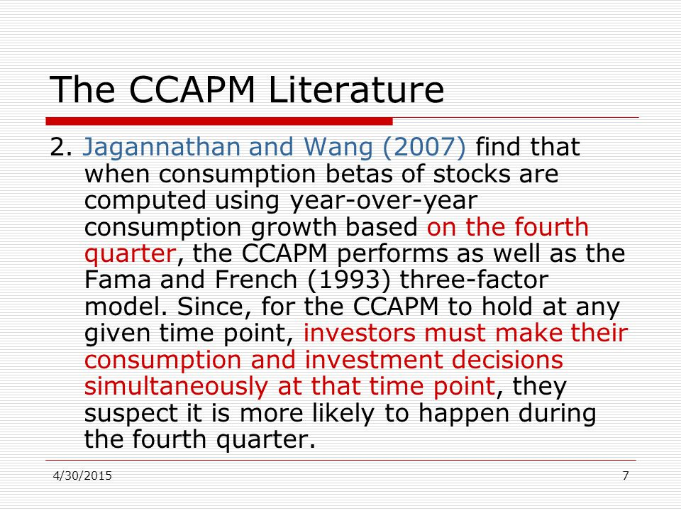 4/30/20157 The CCAPM Literature 2.