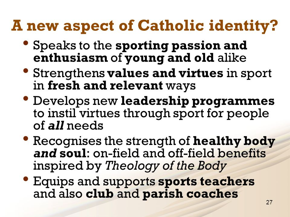 A new aspect of Catholic identity.