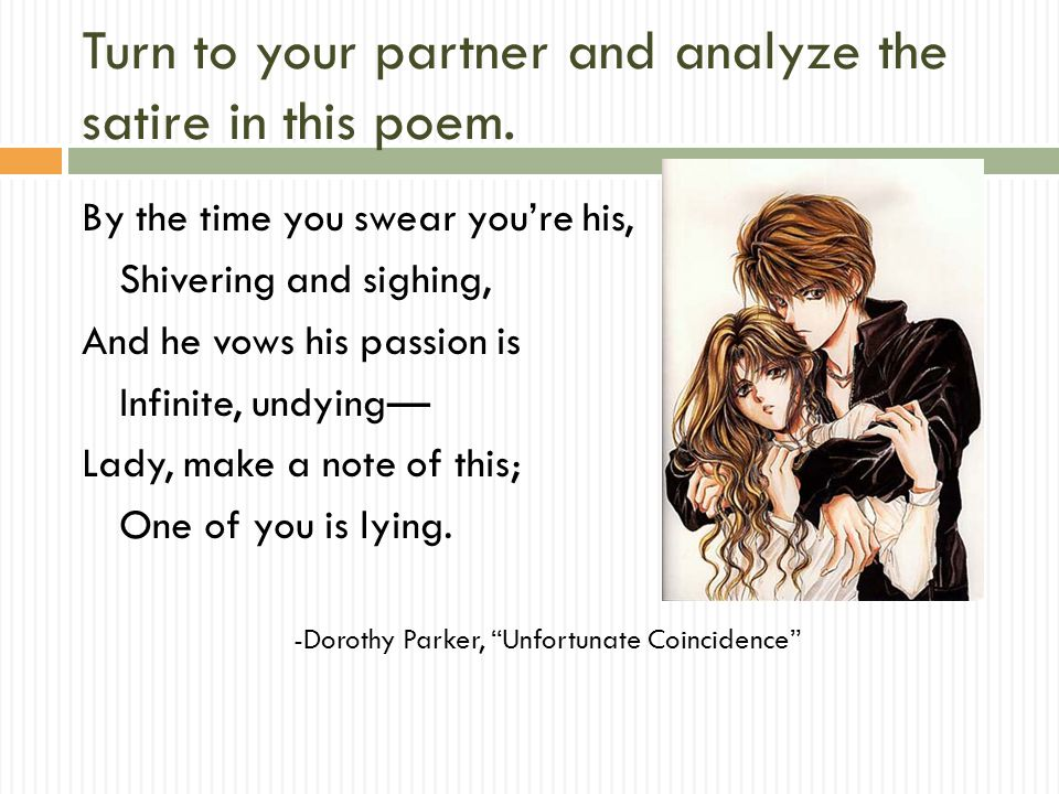 Turn to your partner and analyze the satire in this poem.