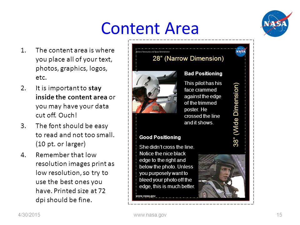 Content Area 1.The content area is where you place all of your text, photos, graphics, logos, etc.