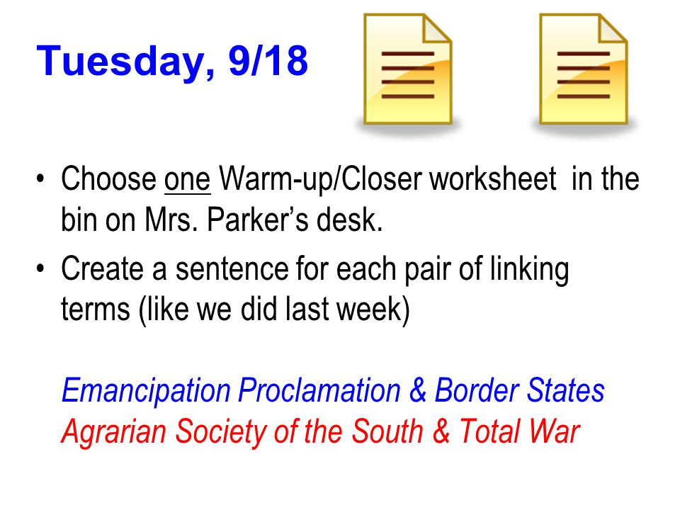Tuesday, 1/31 – 1 st Period only Please read through the worksheet, Cotton, Cotton, Cotton on your desk and try to answer the questions.