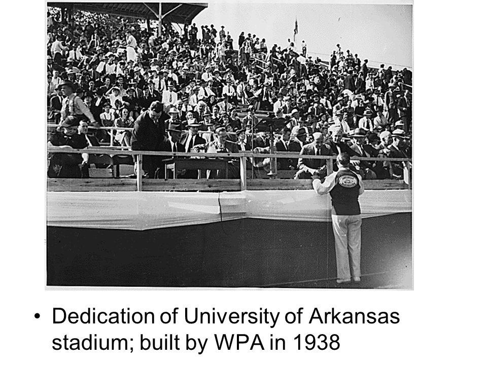 Dedication of University of Arkansas stadium; built by WPA in 1938
