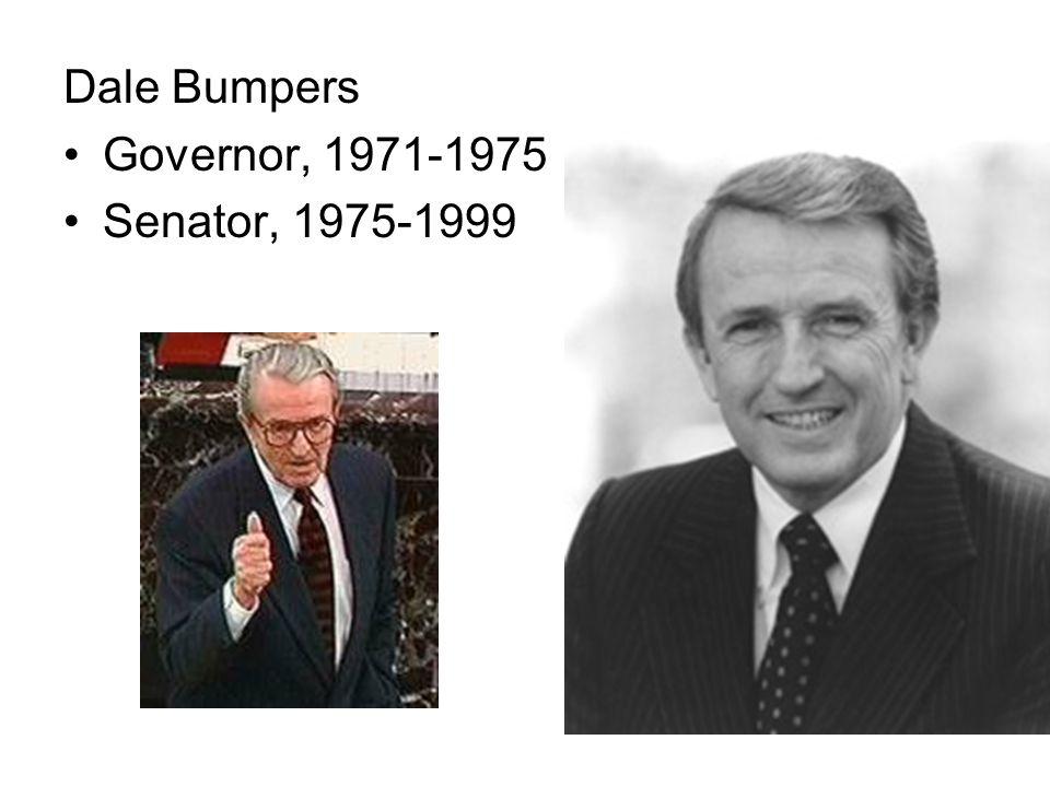 Dale Bumpers Governor, 1971-1975 Senator, 1975-1999