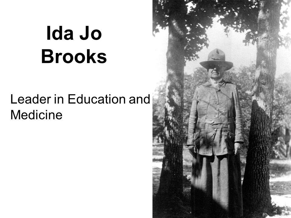 Ida Jo Brooks Leader in Education and Medicine