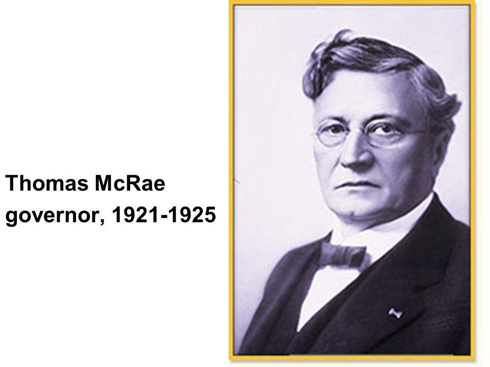 Thomas McRae governor, 1921-1925
