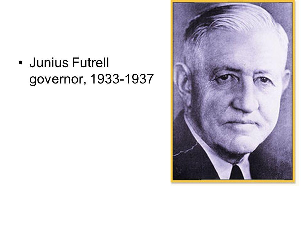 Junius Futrell governor, 1933-1937