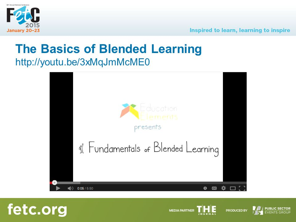The Basics of Blended Learning http://youtu.be/3xMqJmMcME0