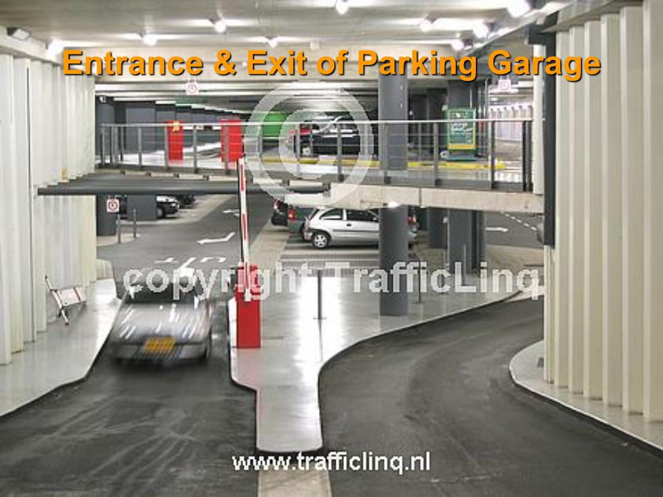 Entrance & Exit of Parking Garage