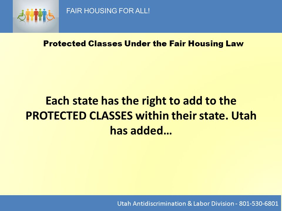 Each state has the right to add to the PROTECTED CLASSES within their state.