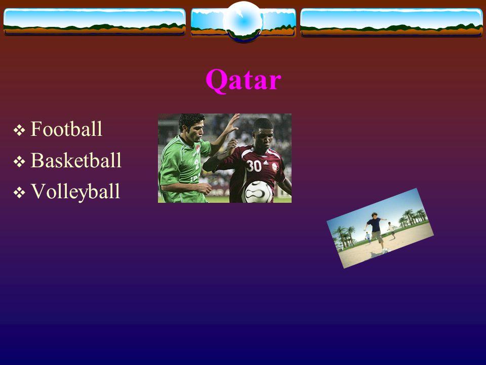 Qatar  Football  Basketball  Volleyball