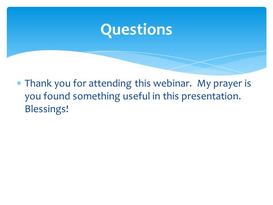  Thank you for attending this webinar.