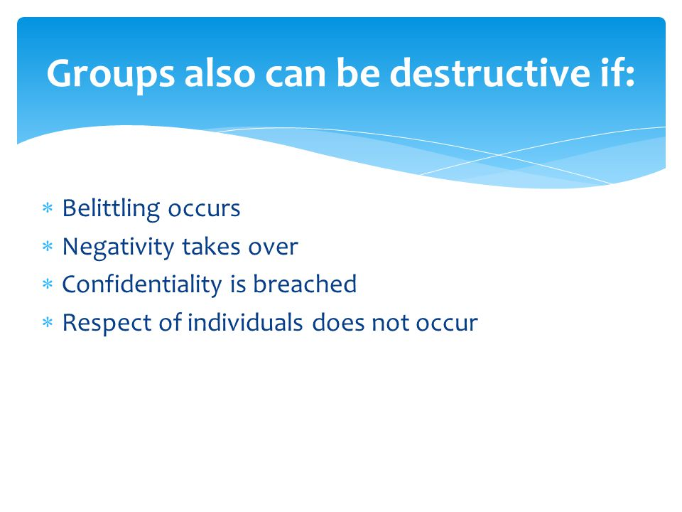  Supportive – ongoing  Progressive – One groups builds on another.