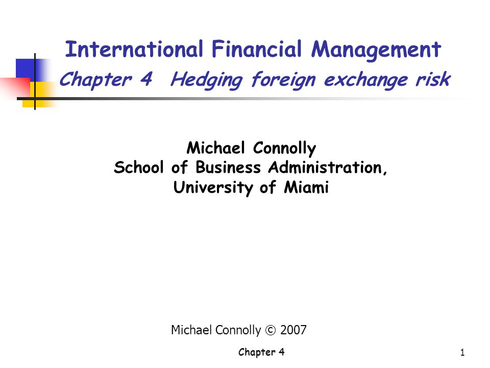 Chapter 4Page 22 Hedging transaction exposure 2.A money market hedge – Borrow [$100,000/(1+ i/4)] to be repaid in 90 days.