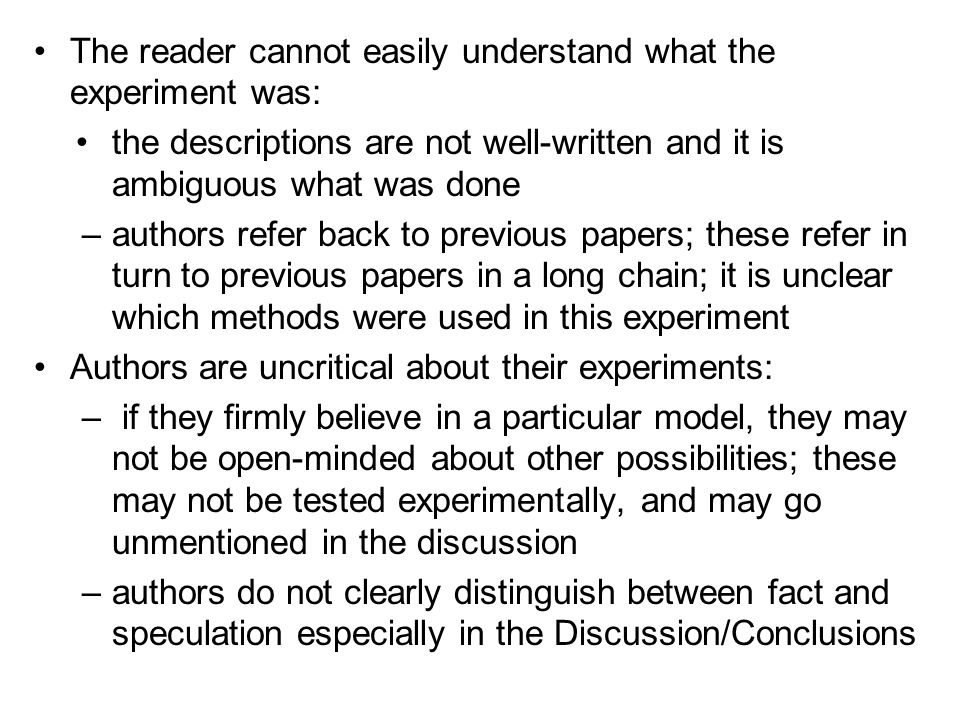 The reader cannot easily understand what the experiment was: the descriptions are not well-written and it is ambiguous what was done –authors refer ba