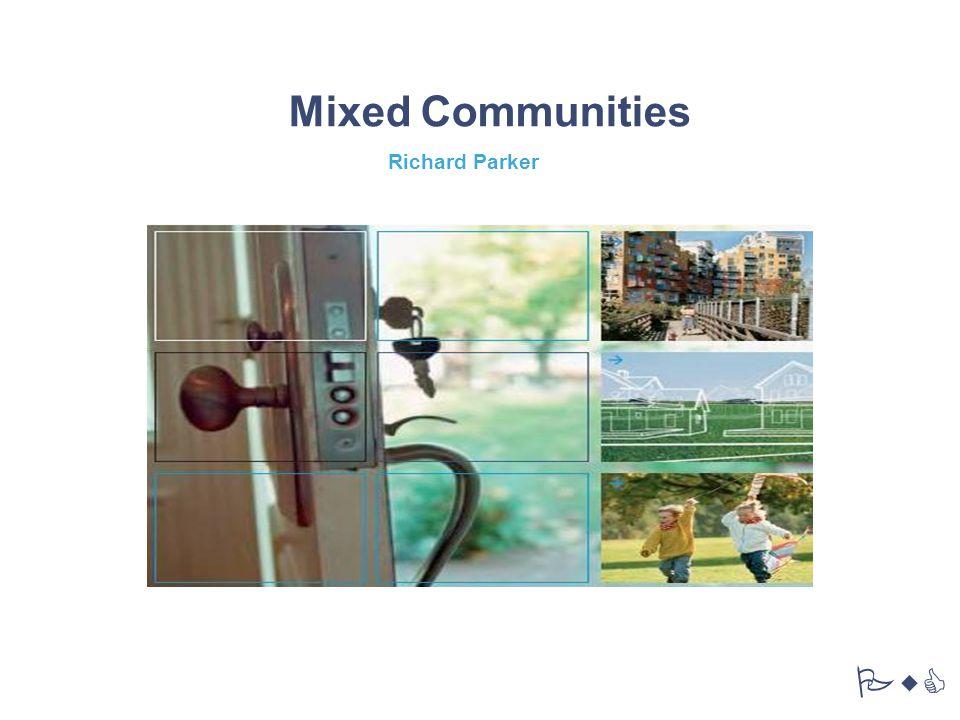 Mixed Communities PwC Richard Parker