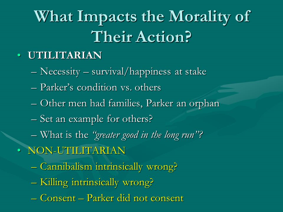 What Impacts the Morality of Their Action.
