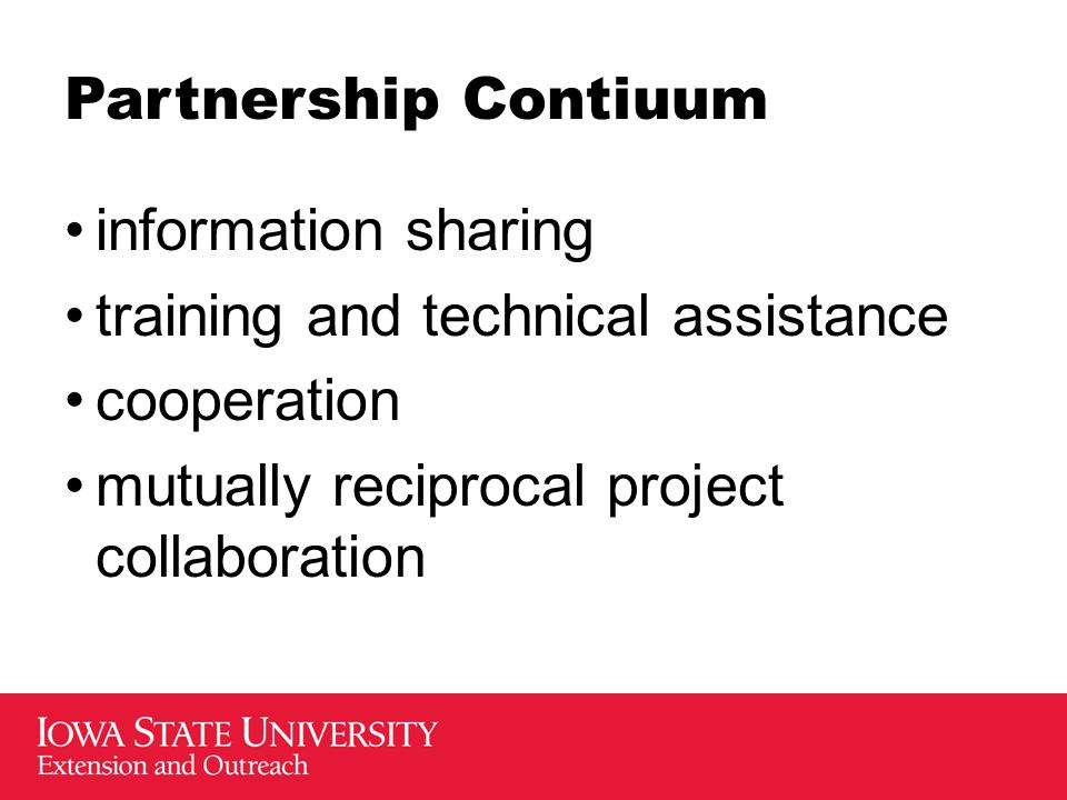 Partnership Contiuum information sharing training and technical assistance cooperation mutually reciprocal project collaboration