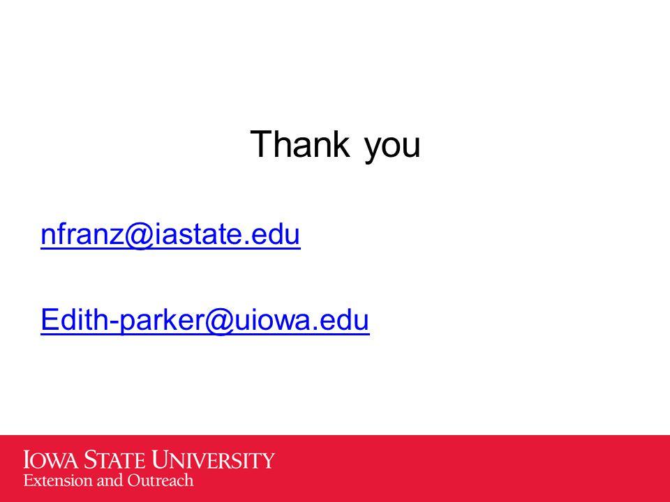 Thank you nfranz@iastate.edu Edith-parker@uiowa.edu