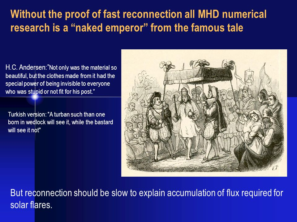 Without the proof of fast reconnection all MHD numerical research is a naked emperor from the famous tale H.C.