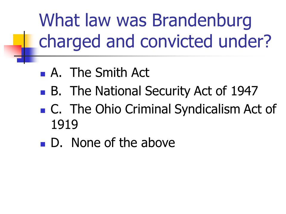 What law was Brandenburg charged and convicted under.