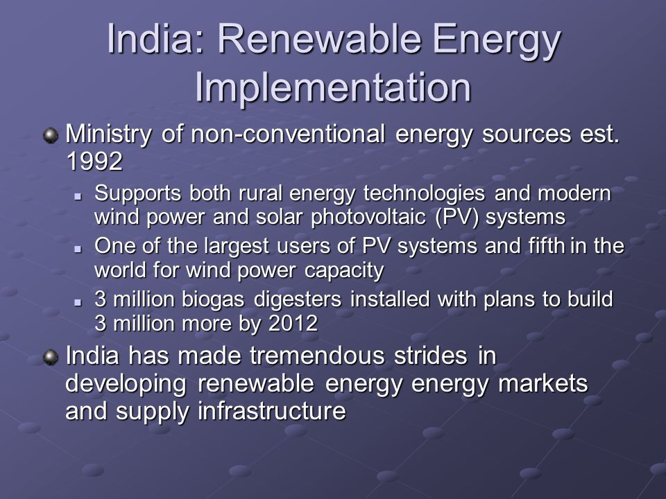 India: Renewable Energy Implementation Ministry of non-conventional energy sources est.
