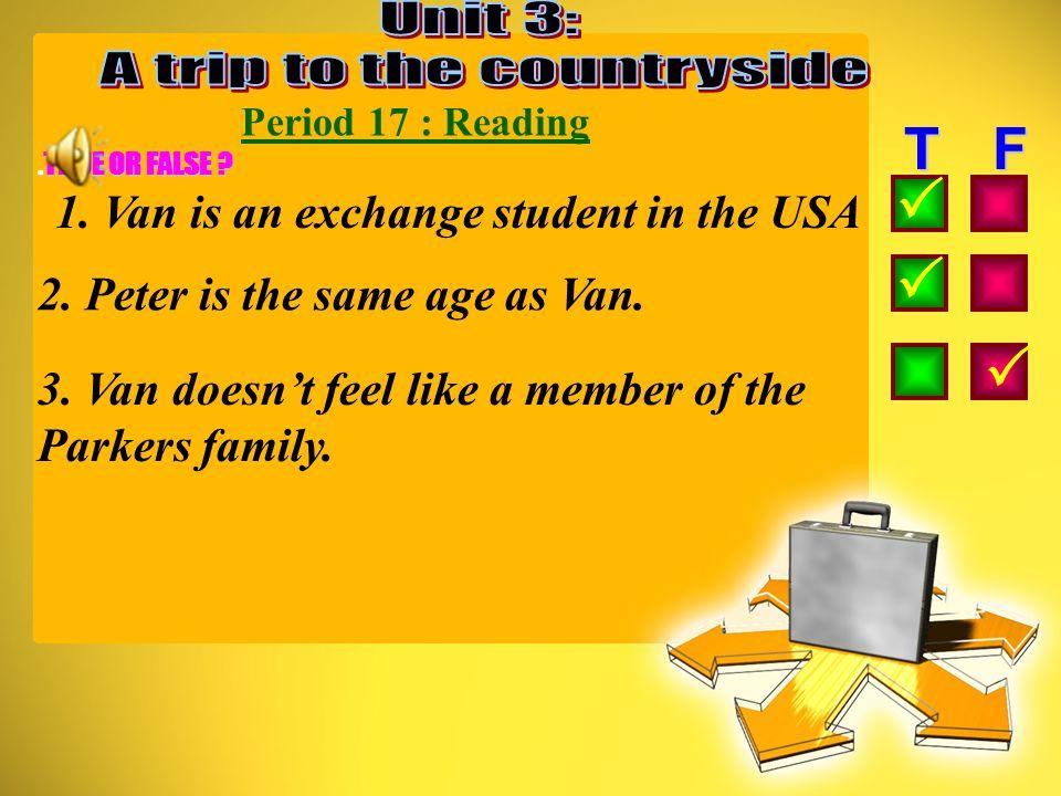 Period 17 : Reading * New words: - exchange student - work part time : - grocery store - standard - relax (n) du học sinh giao lưu làm việc bán thời g