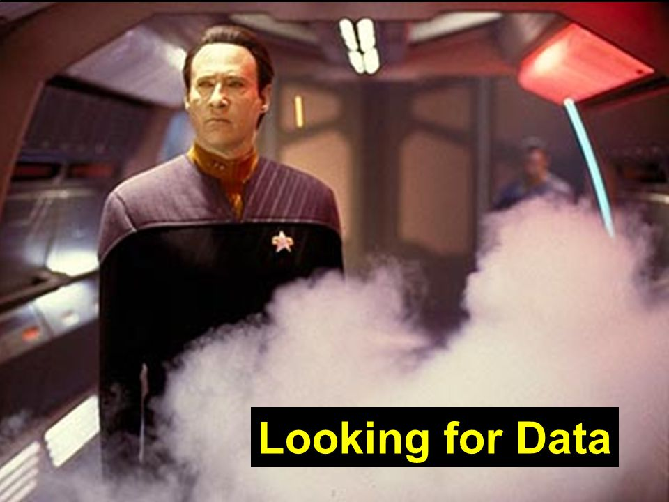 DATA Looking for Data