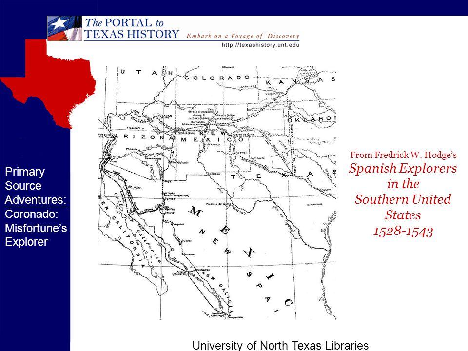 University of North Texas Libraries Primary Source Adventures: Coronado: Misfortune's Explorer From Fredrick W.