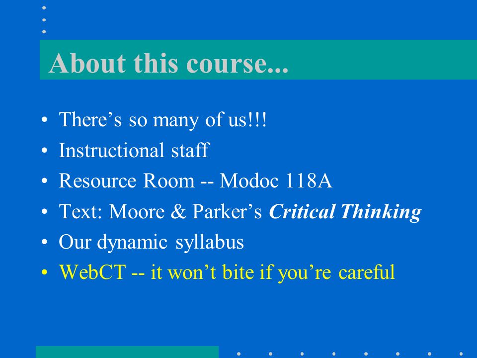 About this course...There's so many of us!!.