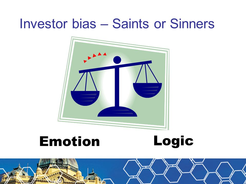 Investor bias – Saints or Sinners Logic Emotion