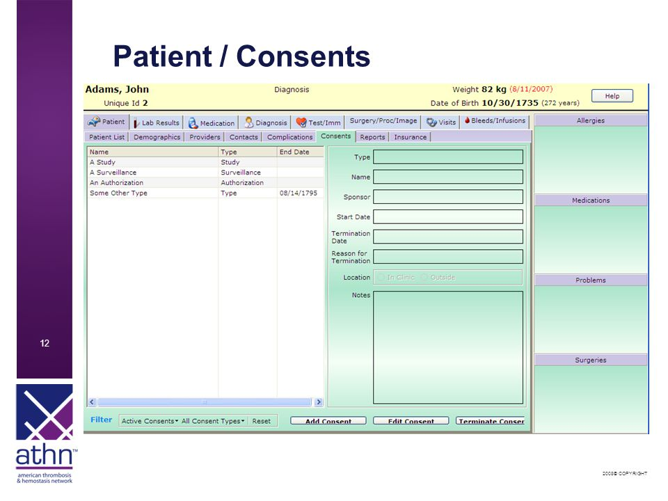 2008© COPYRIGHT 12 Patient / Consents